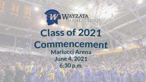 2021 Wayzata Graduation