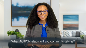 """Dr. Rassheedah asks, """"What ACTION steps will you commit to taking?"""""""